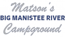 Matson's Big Manistee River Campground